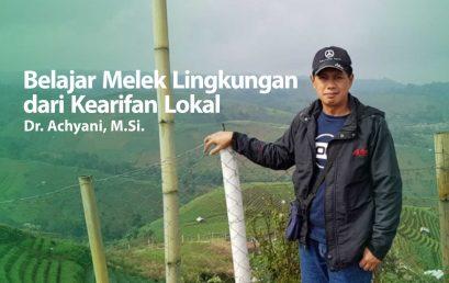 Belajar Melek Lingkungan dari Kearifan Lokal