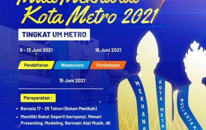 Pengumuman Penjaringan Peserta Muli-Mekhanai UM Metro Tahun 2021